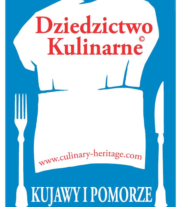 Członkostwo w Europejskiej Sieci Kujawsko- Pomorskie Dziedzictwo Kulinarne